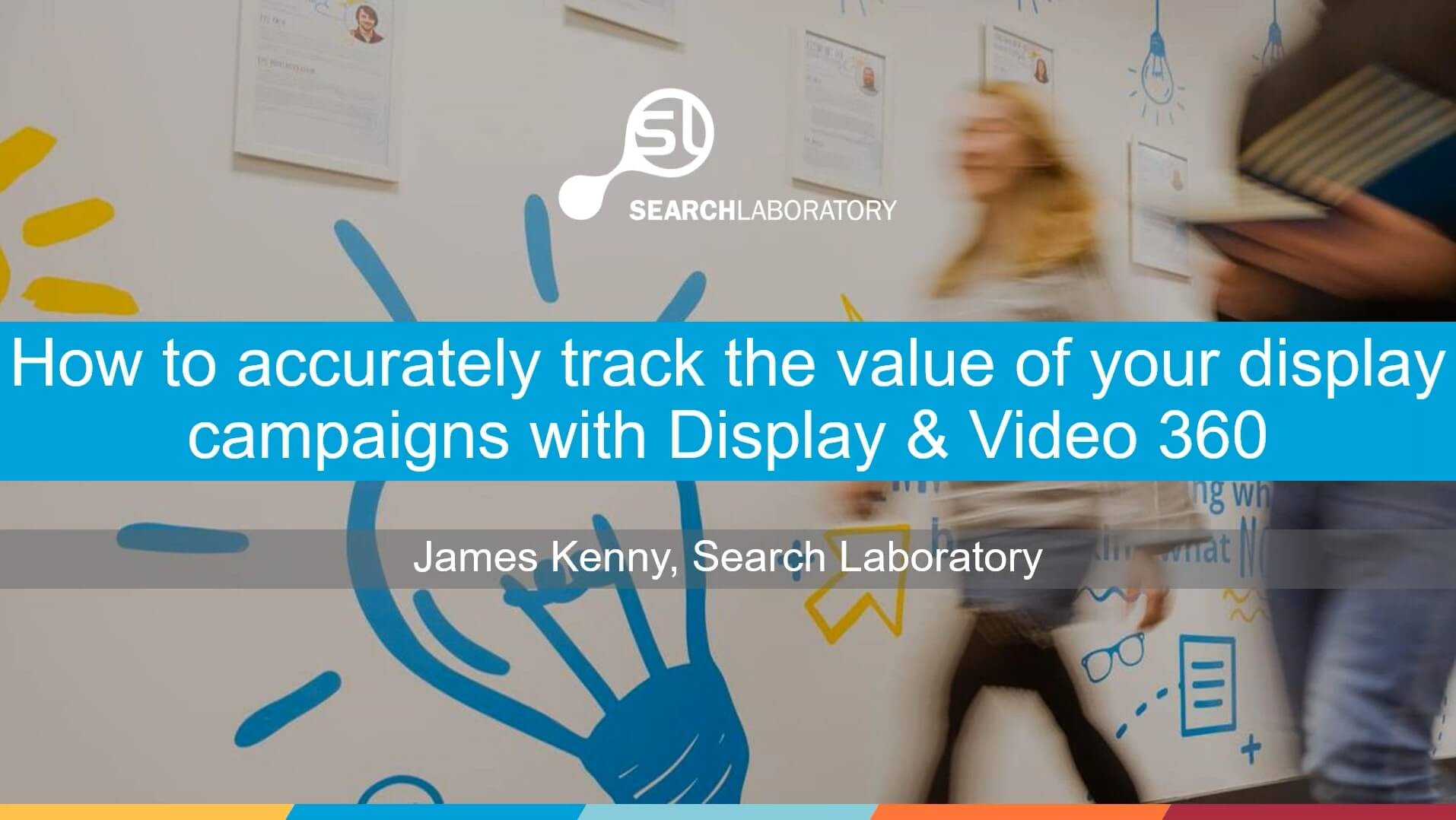 How to accurately track the value of your display campaigns with Display & Video 360 (Webinar)